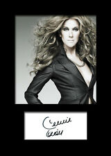 CELINE DION #1 Signed Photo Print A5 Mounted Photo Print - FREE DELIVERY
