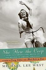 She Flew the Coop: A Novel Concerning Life, Death, Sex and Recipes in Limoges,