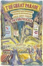 The Great Parade : Broadway's Astonishing, Never-To-Be-Forgotten 1963-1964...
