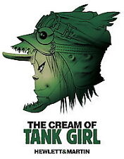 THE CREAM OF TANK GIRL - JAMIE HEWLETT ALAN C. MARTIN (HARDCOVER) NEW