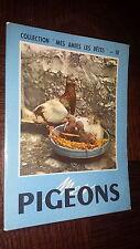 MES PIGEONS - 1957 - Colombophilie c
