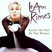 LeAnn Rimes - Sittin' on Top of the World  (CD, May-1998, Curb)