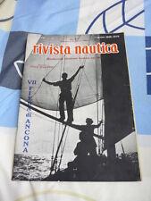 RIVISTA NAUTICA FONDATA NEL 1892 N. 15 AGOSTO 1939 VII FIERA DI ANCONA