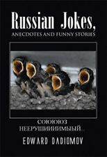 Russian Jokes, Anecdotes and Funny Stories by Edward Dadiomov (2013, Paperback)