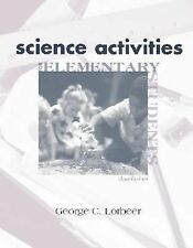 Science Activities For Elementary Students, Lorbeer, George C, Good Book