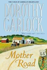 Mother Road (Route 66 Series) by Garlock, Dorothy