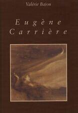 EUGÈNE CARRIÈRE. Portrait intimiste 1849 - 1906 - Valérie Bajou - BP