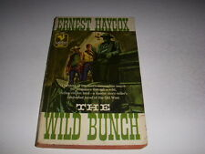THE WILD BUNCH by Ernest Haycox, Bantam Book #1628, 3rd, 1957, Vintage PB!