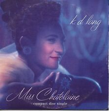 CD Single K.D. LANG Miss Chatelaine 4-Track CARD SLEEVE  RARE