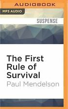 The First Rule of Survival by Paul Mendelson (2016, MP3 CD, Unabridged)