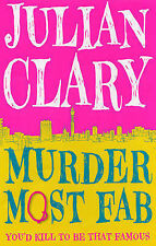 Murder Most Fab, Julian Clary