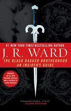 NEW - The Black Dagger Brotherhood: An Insider's Guide by Ward, J.R.