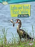 Searchlight Books What Is a Food Web: Lake and Pond Food Webs in Action by...