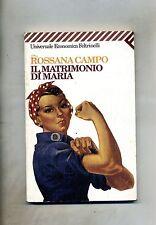 Rossana Campo # IL MATRIMONIO DI MARIA # Feltrinelli 1998 1A ED.