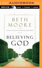 Believing God by Beth Moore (2015, MP3 CD, Unabridged)