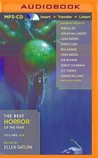 The Best Horror of the Year, Volume Six by Ellen Datlow (Editor) (2015, MP3...