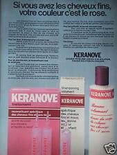 PUBLICITÉ 1977 KERANOVE SHAMPOOINGS BAUME VOLUMANT POUR CHEVEUX FINS ET MOUS