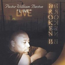 Becton, Pastor William: Broken 2: Live  Audio Cassette