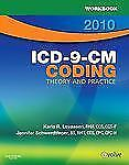 Workbook for ICD-9-CM Coding, 2010 Edition: Theory and Practice