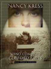 Nano Comes to Clifford Falls: And Other Stories, Kress, Nancy, New Books