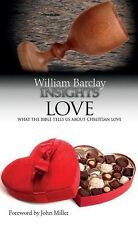 Insights Ser.: Love : What the Bible Tells Us about Christian Love by William...