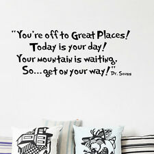 'You are off to Great Places' Removable Decal Home Decor Wall Quote Stickers WSN