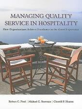 Managing Quality Service In Hospitality: How Organizations Achieve Excellence In