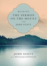 Reading the Bible with John Stott: Reading the Sermon on the Mount with John...
