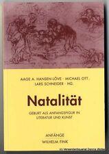 Natalität : Geburt als Anfangsfigur in Literatur und Kunst 9783770556380