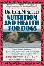 Dr. Earl Mindell's Nutrition and Health for Dogs (2007, Hardcover)