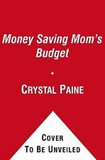 The Money Saving Mom's Budget: Slash Your Spending, Pay Down Your Debt-ExLibrary