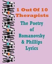 1 Out of 10 Therapists : The Poetry of Romanovsky and Phillips Lyrics by Ron...
