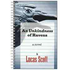 AN UNKINDNESS OF RAVENS Notebook - LUCAS SCOTT - ONE TREE HILL