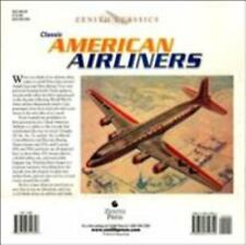 NEW - Classic American Airliners (Zenith Classics) by Yenne, Bill
