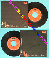 LP 45 7'' THE BEE GEES My world On time 1971 italy POLYDOR 2058 185 no cd mc dvd