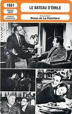 Fiche Cinéma. Movie Card. Le bateau d'Emile (Fr/It) 1961 Denys de La Patellière