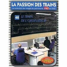 31127//COLLECTION DVD  LA PASSION DES TRAINS VOL 48 LE TRAIN DE L'ORDINATEUR