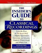 The Insider's Guide to Classical Recordings, From the Host of The Record Shelf,