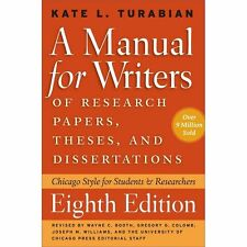 A Manuel for Writers Of Research Papers, Theses, And Dissertations