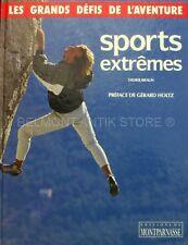 Sports Extremes - Didier Braun - Préface de Gérard Holtz - Défis - Challenges