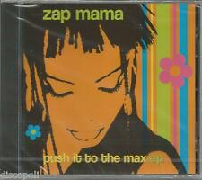 ZAP MAMA - Push it to the max Ep - CD 7 TRACKS SEALED