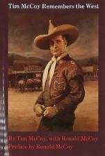 Tim McCoy Remembers the West by Tim McCoy and Ronald McCoy (1988, Paperback)
