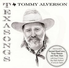 Texasongs by Tommy Alverson (CD, Aug-2003, Smith Entertainment)