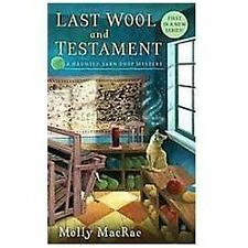 Last Wool and Testament by Molly MacRae TENNESSEE Haunted Yarn Shop 1