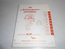 1970 40 hp Genuine JOHNSON EVINRUDE Outboard Repair & Service Manual 40hp