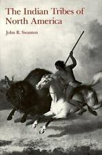 Indian Tribes of North America by John Swanton Jr.