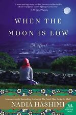 When the Moon Is Low by Nadia Hashimi (2016, Paperback)