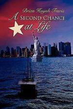 A Second Chance at Life by Brian Huynh Travis (2010, Hardcover)