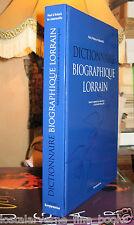 """""""Dictionnaire Biographique Lorrain"""" Paul D'Arbois de Jubainville Ed. revue 2003"""