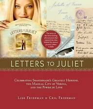 Letters to Juliet: Celebrating Shakespeare's Greatest Heroine, the Magical City